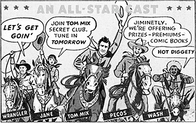 Advertising cartoon panel from Sunday newspaper showing Wrangler, Jane, Tom Mix, Pecos and Wash.