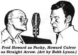 Fred Howard as Packy, Howard Colver as Straight Arrow. (Art by Bobb Lynes.)