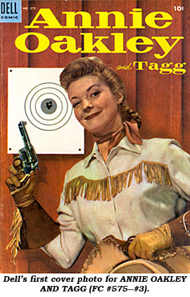 Dell's first cover photo for ANNIE OAKLEY AND TAGG (FC #575--#3)