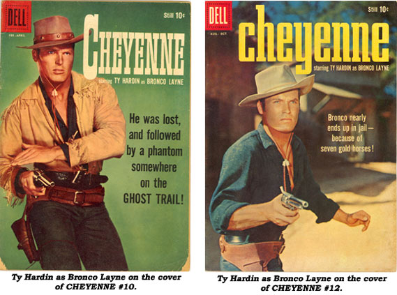 Ty Hardin as Bronco Layne on the covers of CHEYENNE #10 and #12.