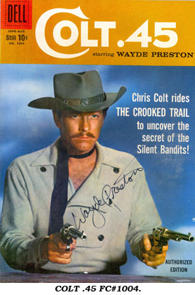 Colt 45 Comic Book Cowboys By Boyd Magers