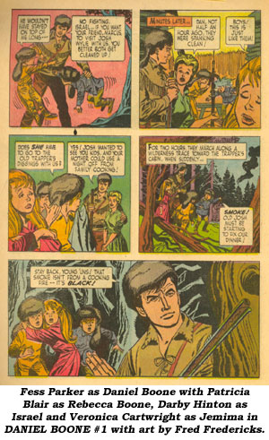 Fess Parker as Daniel Boone with Patricia Blair as Rebecca Boone, Darby Hinton as Israel and Veronica Cartwright as Jemima in DANIEL BOONE #1 with art by Fred Fredericks.