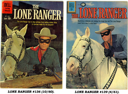 LONE RANGER #136 (10/60) and #139 (4/61).