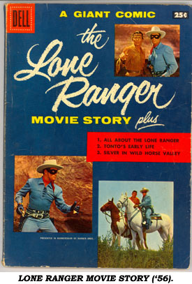 LONE RANGER MOVIE STORY ('56).