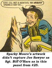 Sparky Moore's artwork didn't capture Joe Sawyer as Sgt. Biff O'Hara as in this panel from #25.
