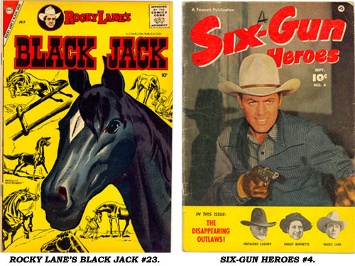 Covers to ROCKY LANE'S BLACK JACK #23 AND SIX-GUN HEROES #4.