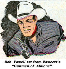 "Bob Powell art from Fawcett's ""Gunmen of Abilene""."