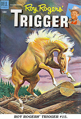 ROY ROGERS' TRIGGER #15.