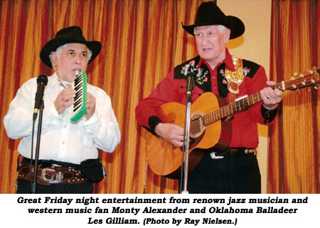 Great Friday night entertainment from renown jazz musician and western music fan Monty Alexander and Oklahoma Balladeer Les Gilliam. (Photo by Ray Nielsen.)