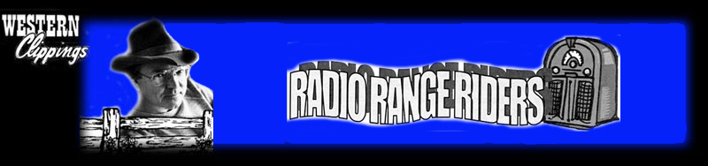 Radio Range Riders by Boyd Magers