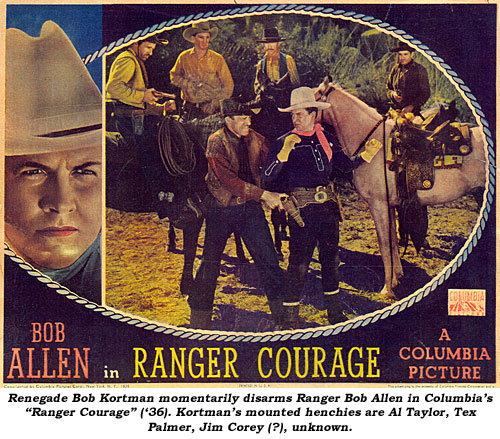 "Renegade Bob Kortman momentarily disarms Ranger Bob Allen in Columbia's ""Ranger Courage"" ('36). Kortman's mounted henchies are Al Taylor, Tex Palmer, Jim Corey (?), unknown."