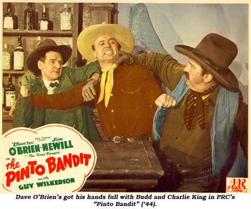 "Dave O'Brien's got his hands full with Budd and Charlie King in PRC's ""Pinto Bandit"" ('44)."
