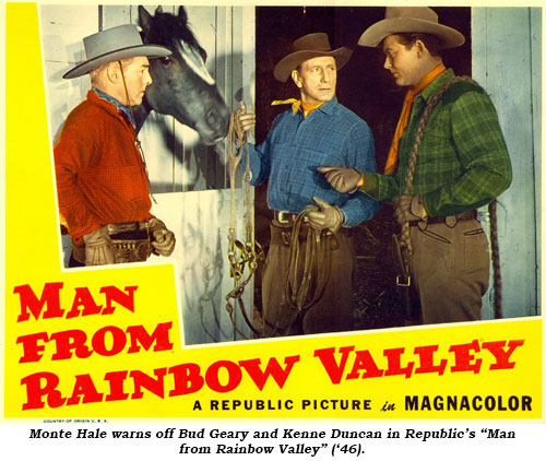"Monte Hale warns off Bud Geary and Kenne Duncan in Republic's ""Man from Rainbow Valley"" ('46)."