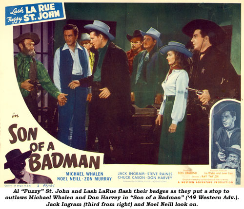 "Al ""Fuzzy"" St. John and Lash LaRue flash their badges as they put a stop to outlaws Michael Whalen and Don Harvey in ""Son of a Badman"" ('49 Western Adventure). Jack Ingram (third from right) and Noel Neill look on."