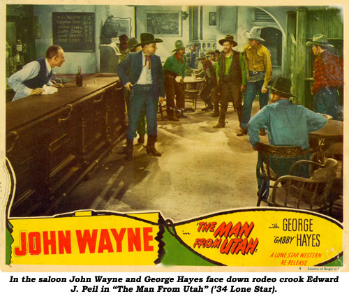"In the saloon John Wayne and George Hayes face down rodeo crook Edward J. Peil in ""The Man From Utah"" ('34 Lone Star)."