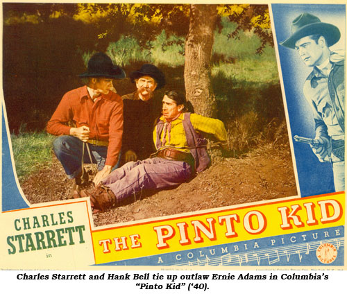 "Charles Starrett and Hank Bell tie up outlaw Ernie Adams in Columbia's ""Pinto Kid"" ('40)."