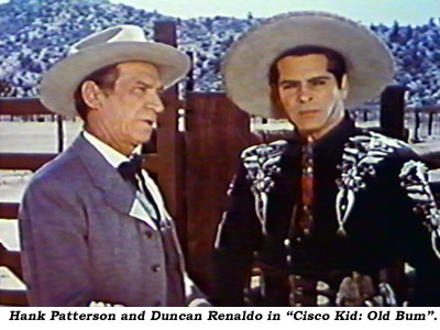 "Hank Patterson and Duncan Renaldo in ""Cisco Kid: Old Bum""."