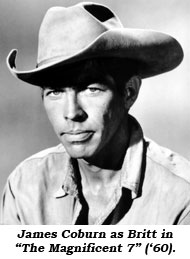 "James Coburn as Britt in ""The Magnificent 7"" ('60)."