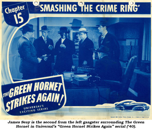 "James Seay is the second from the left gangster surrounding The Green Hornet in Universal's ""Green Hornet Strikes Again"" serial ('40)."
