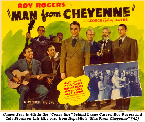 "James Seay is 4th in the""conga line"" behind Lynne Carver, Roy Rogers and Gale Storm on this title card from Republic's ""Man From Cheyenne"" ('42)."