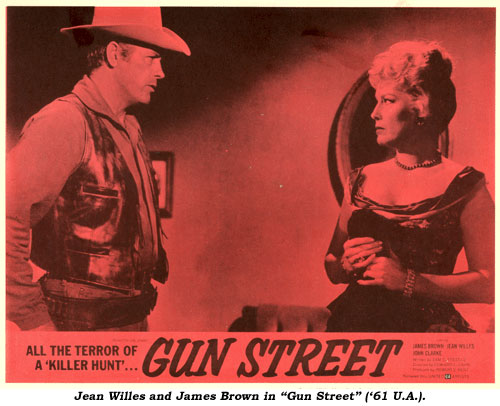 "Jean Willes and James Brown in ""Gun Street"" ('61 U.A.)."