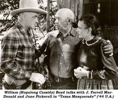 "William (Hopalong Cassidy) Boyd talks with J. Farrell MacDonald and June Pickerell in ""Texas Masquerade"" ('44 U.A.)."