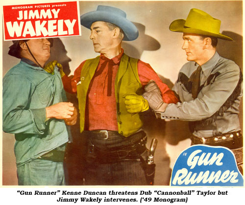"""Gun Runner"" Kenne Duncan threatens Dub ""Cannonball"" Taylor but Jimmy Wakely intervenes. ('49 Monogram)"