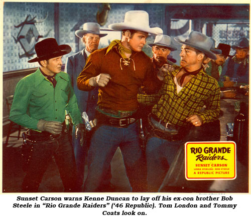 "Sunset Carson warns Kenne Duncan to lay off his ex-con brother Bob Steele in ""Rio Grande Raiders"" ('46 Republic). Tom London and Tommy Coats look on."