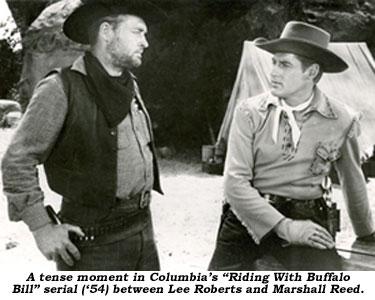"A tense moment in Columbia's ""Riding With Buffalo Bill"" serial ('54) between Lee Roberts and Marshall Reed."