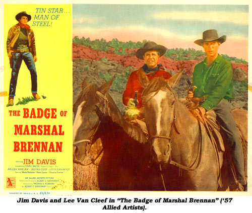 "Jim Davis and Lee Van Cleef in ""The Badge of Marshal Brennan"" ('57 Allied Artists)."