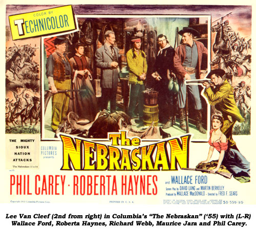 "Lee Van Cleef (2nd from right) in Columbia's ""The Nebraskan"" ('55) with (L-R) Wallace Ford, Roberta Haynes, Richard Webb, Maurice Jara and Phil Carey."