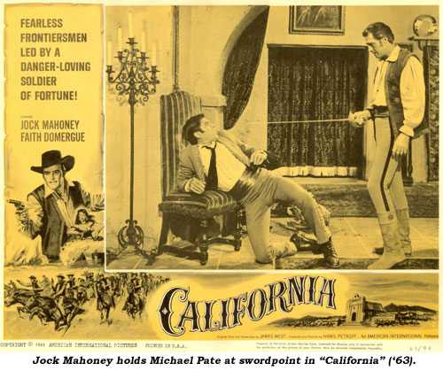 "Jock Mahoney holds Michael Pate at swordpoint in ""California"" ('63)."