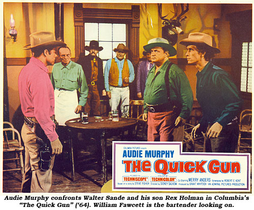 "Audie Murphy confronts Walter Sande and his son Rex Holman in Columbia's ""The Quick Gun"" ('64). William Fawcett is the bartender looking on."