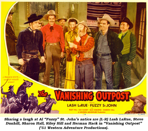 "Sharing a laugh at Al ""Fuzzy"" St. John's antics are (L-R) Lash LaRue, Steve Dunhill, Sharon Hall, Riley Hill and Herman Hack in ""Vanishing Outpost"" ('51 Western Adventure Productions)."