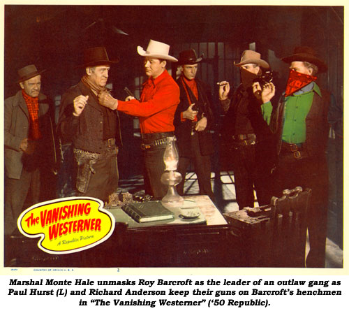 "Marshal Monte Hale unmasks Roy Barcroft as the leader of ""The Missourians"" gang as Paul Hurst (L) and Richard Anderson keep their guns on Barcroft's henchmen."