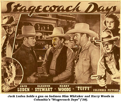 "Jack Luden holds a gun on badmen Slim Whitaker and Harry Woods in Columbia's ""Stagecoach Days"" ('38)."