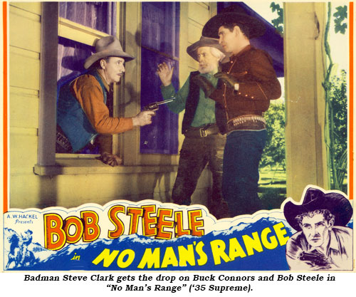 "Badman Steve Clark gets the drop on Buck Connors and Bob Steele in ""No Man's Range"" ('35 Supreme)."