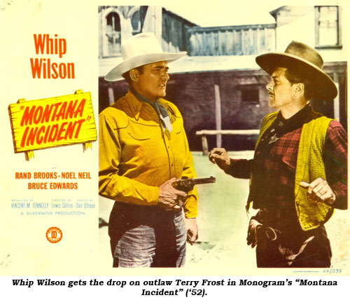 "Whip Wilson gets the drop on outlaw Terry Frost in Monogram's ""Montana Incident"" ('52)."