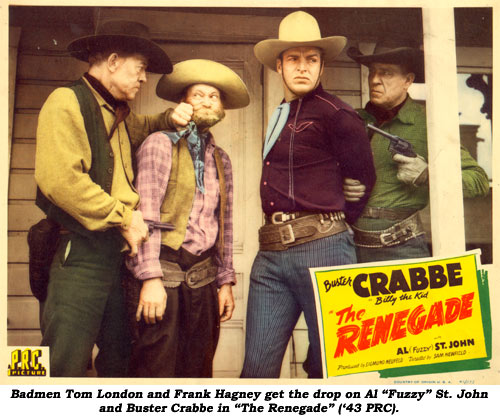 "Badmen Tom London and Frank Hagney get the drop on Al ""Fuzzy"" St. John and Buster Crabbe in ""The Renegade"" ('43 PRC)."