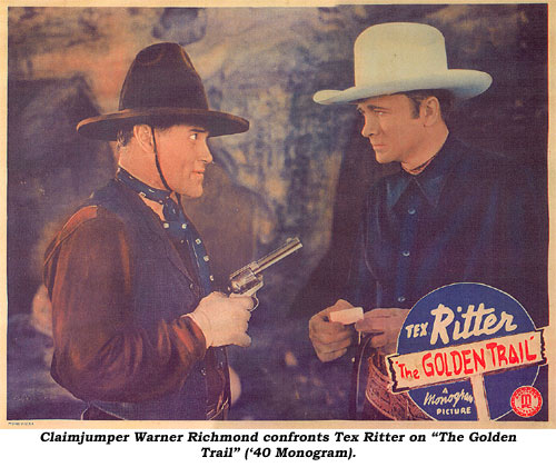 "Claimjumper Warner Richmond confronts Tex Ritter on ""The Golden Trail"" ('40 Monogram)."