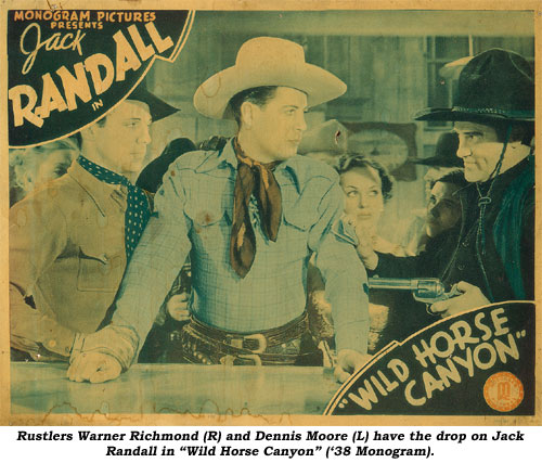 "Rustlers Warner Richmond (R) and Dennis Moore (L) have the drop on Jack Randall in ""Wild Horse Canyon"" ('38 Monogram)."