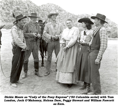 "Dickie Moore as ""Cody of the Pony Express"" ('50 Columbia serial) with Tom London, Jock O'Mahoney, Helena Dare, Peggy Steward and William Fawcett as Ezra."