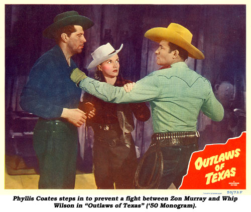 "Phyllis Coates steps in to prevent a fight between Zon Murray and Whip Wilson in ""Outlaws of Texas"" ('50 Monogram)."