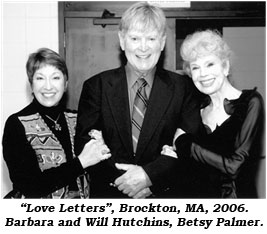 """Love Letters"", Brockton, MA, 2006. Barbara and Will Hutchins, Betsy Palmer."