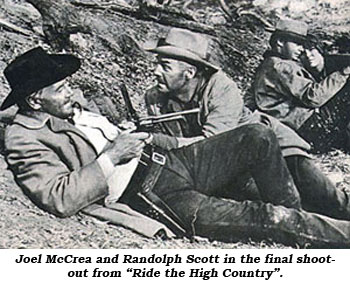 "Joel McCrea and Randolph Scott in the final shootout from ""Ride the High Country""."