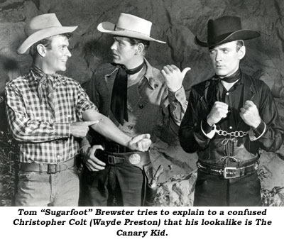 "Tom ""Sugarfoot"" Brester tries to explain to a confused Christopher Colt (Wayde Preston) that his lookalike is The Canary Kid."