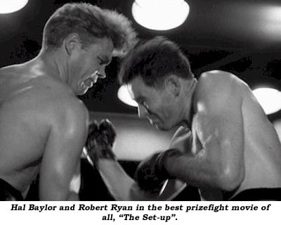 "Hal Baylor and Robert Ryan in the best prizefight movie of all, ""The Set-up""."