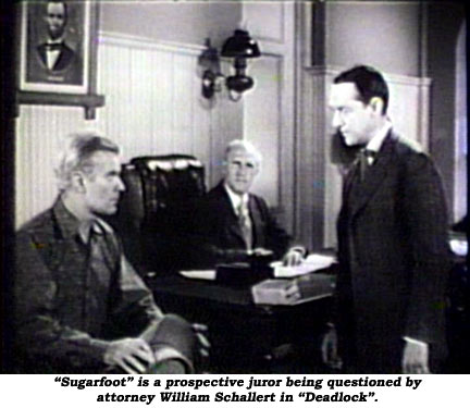 """Sugarfoot"" is a prospective juror being questioned by attorney William Schallert in ""Deadlock""."