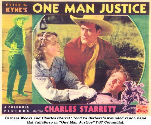 "Barbara Weeks and Charles Starrett tend to Barbara's wounded ranch hand Hal Taliaferro in ""One Man Justice"" ('37 Columbia)."