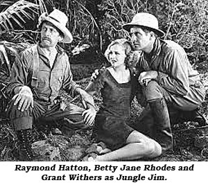 Raymond Hatton, Betty Jane Rhodes and Grant Withers as Jungle Jim.